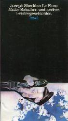 Le Fanu, Joseph Sheridan:  Ein Bild des Malers Schalken und andere Geistergeschichten. Deutsch von Friedrich Polakovics. Nachwort v. Rein A. Zondergeld.