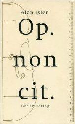 Isler, Alan:  Op. non cit. Vier Novellen. Aus d. Englischen v. Heidi Zerning.