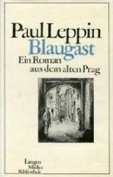 Leppin, Paul:  Blaugast. Ein Roman aus dem alten Prag.