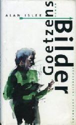 Isler, Alan:  Goetzens Bilder. Aus d. Englischen v. Heidi Zerning.
