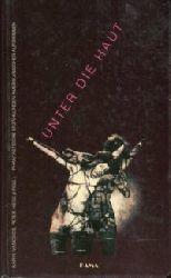 Ivancsics, Karin / Hiess, Peter (Hrsg.):  Unter die Haut. Phantastische Erzählungen amerikanischer Autorinnen.