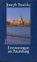 Brodsky, Joseph:  Erinnerungen an Petersburg. Aus dem Amerikanischen von Sylvia List und Marianne Frisch.