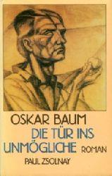 Baum, Oskar:  Die Tür ins Unmögliche. Roman. (Bücher der böhmischen Dörfer, Hrsg: Jürgen Serke)