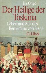 Origo, Iris:  Der Heilige der Toskana. Leben und Zeit des Bernardino von Siena.