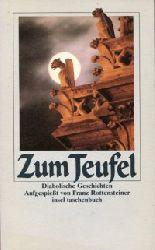Rottensteiner, Franz (Hrsg):  Zum Teufel. Diabolische Geschichten.