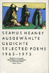 Heaney, Seamus:  Ausgewählte Gedichte. Selected Poems 1965 - 1975. Übertragen und Nachwort von Henriette Beese.