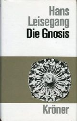 Leisegang, Hans:  Die Gnosis.
