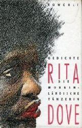 Dove, Rita:  Die morgenländische Tänzerin. Gedichte. Aus dem Amerikanischen von Karin Graf.