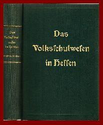 Bach, Jakob / Backes, Karl / Jung, Jakob (Hrsg.)  Das Volksschulwesen im Volksstaat Hessen. Gesetz vom 25. Oktober 1921.