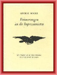 Moore, George  Erinnerungen an die Impressionisten. Mitgeteilt von Max Meyerfeld.