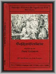 Hoffmann, Franz  Geschwisterliebe. Erzählung.