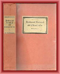 Hadamowsky, Franz (Hrsg.)  Ferdinand Raimund als Schauspieler. Chronologie seiner Rollen nebst Theaterreden und lebensgeschichtlichen Nachrichten. Erster Teil 1811 - 1830.