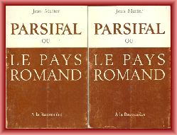 Matter, Jean  Parsifal ou Le Pays Romand. Tomes 1/2.