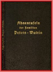 Peters, W. J.  Stammbaum Peters. Deren Frauen, Vor- und Nachfahren zum Teil auf Grund von Urkunden zusammengestellt von W. J. Peters, Rodenkirchen bei Köln.