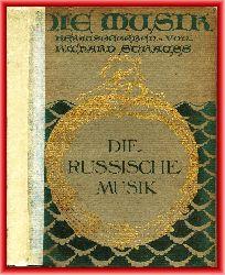 Bruneau, Alfred  Die russische Musik