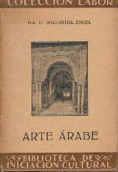 Ahlenstiehl-Engel, Elisabeth  Arte árabe. Traducción y notas de José Camón.