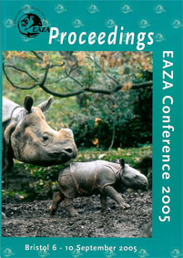 EAZA  Proceedings of the EAZA Conference Bristol 2005