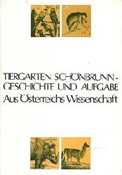 Fiedler, Walter  Tiergarten Schönbrunn. Geschichte und Aufgaben.