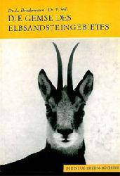 """""""Briedermann, Lutz; Still, Vladimir""""  Die Gemse des Elbsandsteingebietes. Rubicapra r. rubicapra (Neue Brehm Bücherei Band 493)"""