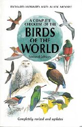 """Howard, Richard; Moore, Alick""  A Complete Checklist of the Birds of the World, Second Edition"