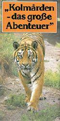 """Zoo Kolmarden  Faltblatt. """"Kolmarden - das große Abenteuer"""" (Tiger)"""