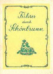 """""""Glaser, Josef; Glaser, Heinz""""  Führer durch Schönbrunn. 3. Auflage"""
