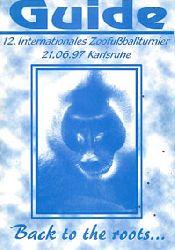 Guide zum 12. Internationalen Zoofußballturnier (21.06.97 in Karlsruhe)