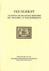 Schönbrunner Tiergarten  Festschrift anläßlich des 200-jährigen Bestehens