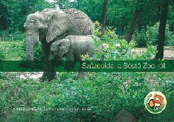Nyiregyházi �llatpark Sóstó Zoo, Ungarn  Zooführer 10 Jahre Jubiläum 1997-2007 (Elefantenkuh mit Jungtier)