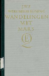 Buning, J.W.F. Werumeus  Wandelingen met Mars