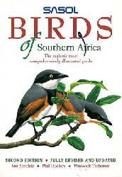 Sinclair, Ian; Hockey, Phil; Tarboton,Warwick  Sasol Birds of Southern Africa - The larger illustrated guide to