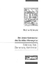 Höhmann, Bettina  Der Amos-Kommentar des Eusebius Hieronymus