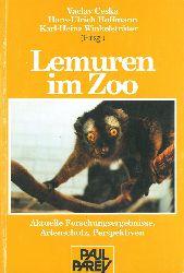 Ceska. Hoffmann und Winklesträtter  Lemuren im Zoo. Aktuelle Forschungsergebnisse, Artenschutz, Perspektiven