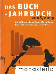 Das Buch-Jahrbuch 2008/2009: Amphibien, Reptilien, Wirbellose. Lieferbare Titel aus aller Welt