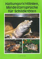 """""""Brabenetz, Erich; Luttenberger, Franz; Schwammer, Harald""""  Haltungsrichtlinien, Mindestansprüche für Schildkröten"""