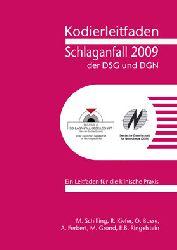 """""""Schilling, M.; Kiefer, R.; Busse, O.""""  Kodierleitfaden Schlaganfall der DSG und DGN 2009"""