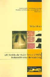 Klotz, Stefan  Left Ventricular Assist Device (LVAD) Induced Reverse Remodeling