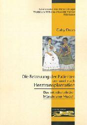 Drees, Gaby  Die Betreuung der Patienten vor und nach Herztransplantation. Das interdisziplinäre Münsteraner Modell