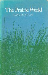 Costello, David F.  The Prairie World