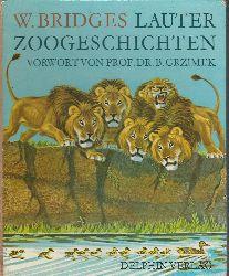 Bridges, William  Lauter Zoogeschichten