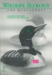 Caughley, Graeme; Anthony R.E. Sinclair  Wildlife Ecology and Management