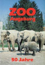 Zoo Augsburg  Wegweiser, 4. Auflage (50 Jahre, Elefanten)