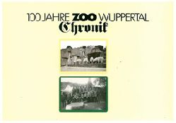 Zoo Wuppertal    100 Jahre Zoo Wuppertal