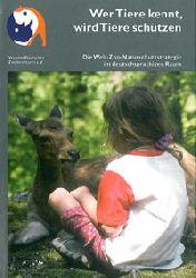 WAZA  Wer Tiere kennt, wird Tiere schützen. Die Welt-Zoo-Naturschutzstrategie im deutschsprachigen Raum