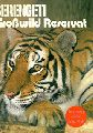 "Serengeti Park Hodenhagen  Serengeti Großwild-Reservat Führer (Tiger) (""Erinnerung an den Safari-Park"")"