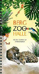 Zoo Halle  Zooführer (Berg Zoo Halle/ Jaguare)