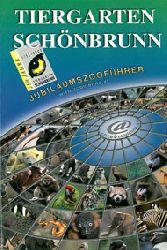 Schönbrunner Tiergarten  Jubiläumszooführer (250 Jahre) Deutsch