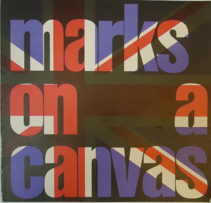 Museum des 20. Jahrhunderts -  marks on a canvas. Ausstellung im Museum des 20. Jahrhunderts, 27. September bis 9. November 1969.