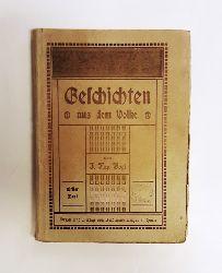 Vogl, Joh(ann) Nep(omuk)  Geschichten aus dem Volke. Erster Band. Hrsg. und mit einer biograph. Skizze versehen von Anton Glasser.