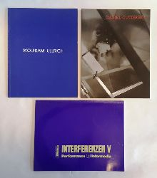 Interferenzen V. 3 Bände: Bd. 1: Performance-Intermedia. 3. und 4. April 1992. Barbara Konopka, Rafael Montanez Ortiz, David Thomas, Adriana Zamboni. Bd. 2: Daniel Gutierrez. 4. April - 3. Mail 1992. Bd. 3: Wolfram Ullrich.  4. April - 3. Mail 1992.